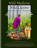 Wild Medicine, Wild Cuisine