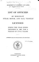 List of Officers of Merchant, Steam, Motor, and Sail Vessels Licensed During the Year ... for a Period of Five Years ... ebook