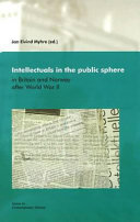 Intellectuals in the Public Sphere in Britain and Norway After World War II