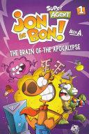 The Brain of the Apocalypse
