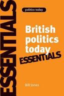 Essentials of British Politics Today