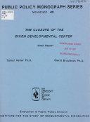 The Closure of the Dixon Developmental Center