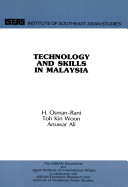 Effective Mechanisms for the Enhancement of Technology and Skills in Malaysia