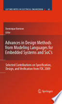 Advances in Design Methods from Modeling Languages for Embedded Systems and SoC   s