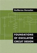 Foundations of Oscillator Circuit Design