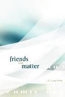 Friends That Matter
