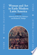 Woman And Art in Early Modern Latin America