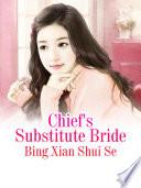 Chief S Substitute Bride