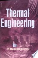 """Thermal Engineering"" by Rudramoorthy"