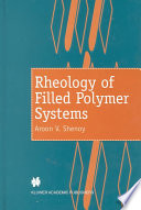 Rheology Of Filled Polymer Systems Book PDF
