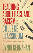 link to Teaching about race and racism in the college classroom : notes from a white professor in the TCC library catalog
