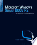 Microsoft Windows Server 2008 R2 Administrator s Reference