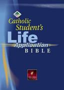 Catholic Student S Life Application Bible Book PDF