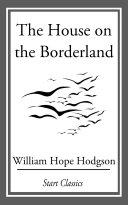 The House on the Borderland Book