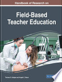 Handbook Of Research On Field Based Teacher Education Book