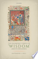 The Solomonic Corpus of  Wisdom  and Its Influence