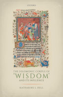 The Solomonic Corpus of  Wisdom  and Its Influence