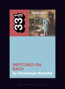 Wendy Carlos s Switched On Bach