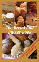 The Bread and Butter Book