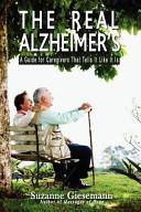 The Real Alzheimer s