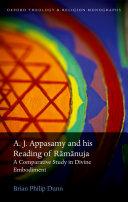 A. J. Appasamy and his Reading of Rāmānuja Pdf/ePub eBook