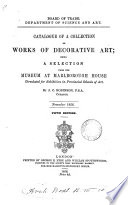 Catalogue of a collection of works of decorative art; being a selection from the museum at Marlborough house