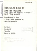 Polyester and Belted Tire Road Test Evaluations  Volume I of II  Final Report and Appendices I Through IV