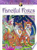 Creative Haven Fanciful Foxes Coloring Book Book