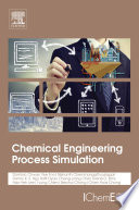 Chemical Engineering Process Simulation Book