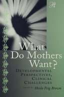 What Do Mothers Want? [Pdf/ePub] eBook