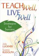 Teach Well  Live Well