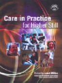 Care in Practice for Higher Still