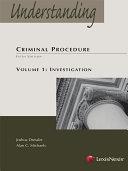 Understanding Criminal Procedure: Investigation
