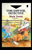 Pdf Tom Sawyer, Detective Illustrated