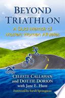 Beyond Triathlon