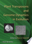 Plant Transposons and Genome Dynamics in Evolution Book