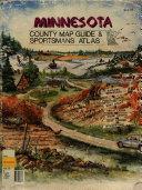 Minnesota County Map Guide   Sportsmans Atlas