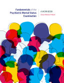 Fundamentals of the Psychiatric Mental Status Examination