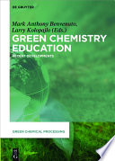 Green Chemistry Education