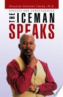 The Iceman Speaks