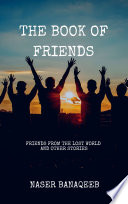 The Book of Friends  Friends From The Lost World And Other Stories