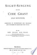 Sight singing for the Code grant  old notation   With  Sight singing exercises
