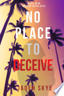No Place To Deceive Murder In The Keys Book 5