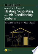 Analysis and Design of Heating  Ventilating  and Air Conditioning Systems  Second Edition