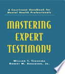 Mastering Expert Testimony