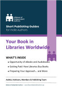 Your Book in Libraries Worldwide  Quick   Easy Guides for Indie Authors