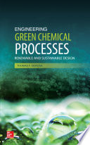 Engineering Green Chemical Processes