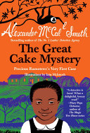 The Great Cake Mystery  Precious Ramotswe s Very First Case