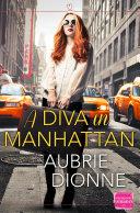 Pdf A Diva in Manhattan: HarperImpulse Contemporary Romance Telecharger