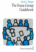 The Focus Group Guidebook
